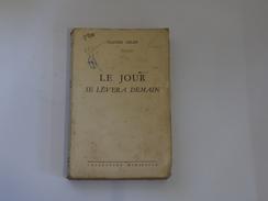 Le Jour Se Lèvera Demain - Bücher, Zeitschriften, Comics