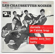 45 T - LES CHAUSSETTES NOIRES - Daniela + 3 Barclay 70378 De 1961 (languette) - Rock