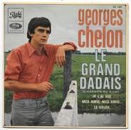 45 T - GEORGES CHELON - Le Grand Dadais + 3 Pathé EG 1051 De 1967 - Vinyles