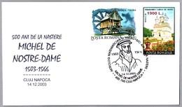 Medico Y Astrologo MICHEL DE NOTRE DAME - NOSTRADAMUS. Cluj Napoca 2003 - Medicina