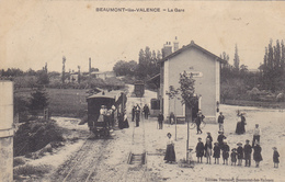 (8)   BEAUMONT Les VALENCE - La Gare (Voir état)