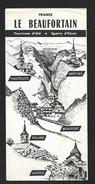 Savoie Beaufort Sur Doron Hauteluce Arèches Vilard Beaufort Queige - Joli Dépliant Touristiques 4 Volets - Dépliants Touristiques