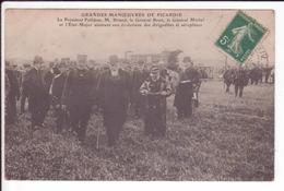 CPA - Grandes Manoeuvres De Picardie - Le Président Fallières, M BRIAND, Général Brun, Général Michel Et Etat Major - Guerre 1914-18
