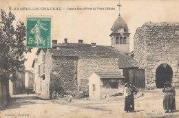 69 // SAINT ANDEOL LE CHATEAU     Grande Rue Et Porte Du Vieux Chateau  ** - Autres Communes