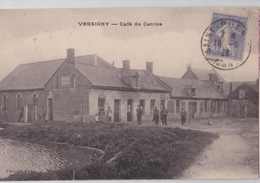 VERSIGNY (Aisne) - Café Du Centre - Otros Municipios
