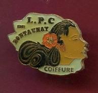 PINS  ILE DE LA REUNION - CARTE  L.P.C RONTAUNAY - COIFFURE - Autres