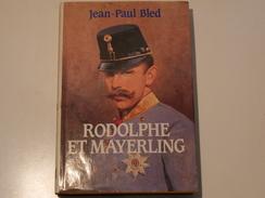 Rodolphe Et Mayerling - Historique