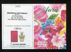 CALENDRIER DE POCHE 1995 PARFUMÉ - PARFUMS BERDOUES EAU TOILETTE AURA - BRUNEAU COTTINEAU ANCENIS 44 -  2 SCANS - FLEURS - Calendars