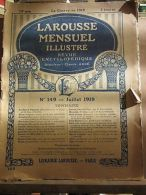 Larousse Mensuel Illustré, Revue Encyclopédique N°149, Juillet 1919 - Non Classés