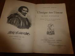 1925 L'INTRIGUE DANS L'AMOUR -Le Duc D'Epernon, Illustré De 11 Dessins Gravés Par Charles Clément - Livres, BD, Revues