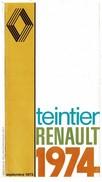Septembre 1973 Teintier 1974 Automobile RENAULT. Dépliant De 7 Pages. Impressions Recto. Excellent état, Voir Les Scans - Publicités
