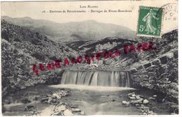 04 - BARCELONNETTE - BARRAGES DE RIOUX BOURDOUX - 1910 - Barcelonnetta