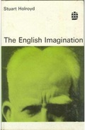 The English Imagination By Stuart Holroyd (ISBN 9780582526457) - Ensayos Y Discursos