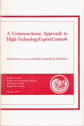 A Common Sense Approach To High Technology Export Controls By John Harvey - Economics