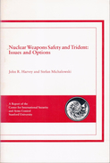 Nuclear Weapons Safety And Trident: Issues And Options By John Harvey (ISBN 9780935371284) - Politics/ Political Science