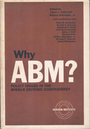 Why ABM ? Policy Issues In The Missile Defense Controversy By Holst J & Schneider W - Books, Magazines, Comics