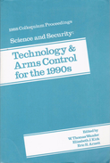 Science And Security: Technology And Arms Control For The 1990s By W. Thomas Wander, Eric H. Arnett - Politics/ Political Science