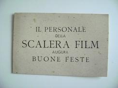 SCALERA FILM  IL PERSONALE  AUGURA BUONE FESTA  VECCHIO BIGLIETTO CARTOONATO CINEMA - Documenti Storici