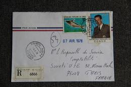 Enveloppe Envoyée En Recommandée Par Avion De POINTE NOIRE à PARIS - Congo - Brazzaville