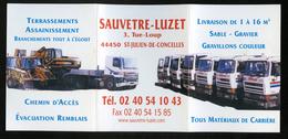 CALENDRIER DE POCHE 2008 - SAUVETRE-LUZET 44 -  TERRASSEMENTS  MATERIAUX -  FORMAT 10,5 X 22,5cm DÉPLIÉ - - Small : 2001-...