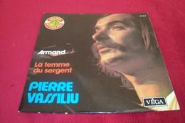 PIERRE   VASSILIU  ° ARMAND  / LA  FEMME DU SERGENT  COLLECTION 3M VEGA 3564 - Collections Complètes