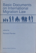 Basic Documents On International Migration Law By Plender, Richard (ISBN 9789024736669) - Livres, BD, Revues