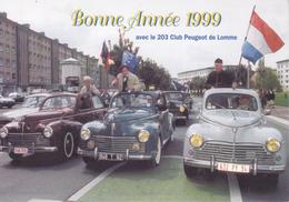 CPSM/gf   Bonne Année 1999 Avec Le 203 Club PEUGEOT De Lomme ...F128 - Passenger Cars