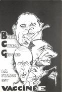 Etienne Quentin (illustrateur)- Cartes Illustrée,Politique La France Est Vaccinée,Barre,Chirac, Giscard. - Quentin