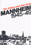 Der Anfang Nach Dem Ende: Mannheim, 1945-49 By Christian Peters (ISBN 9783923003303) - Other