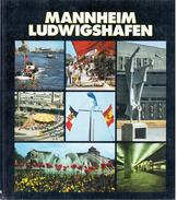 Mannheim Ludwigshafen: Eine Neue Interpretation Des Raumes By Bohnert & Neusch (Fotos); Ringkloff, Ulrich; Schneider - Books, Magazines, Comics