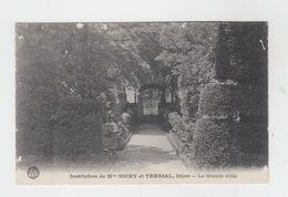 21 - DIJON / INSTITUTION DE Mlles NICEY Et TERRIAL - LA GRANDE ALLEE - Dijon