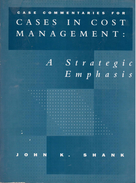 Cases In Cost Management By SHANK, John K. (ISBN :9780538860468) - Business/ Management