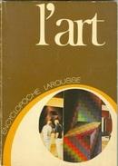 L'Art (Encyclopoche Larousse ; 14) (French Edition) By Jean-Rene Gaborit, Dominique Jameux, Evelyne Pansu - Art