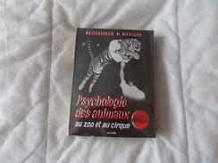 Psychologie Des Animaux Au Zoo Et Au Cirque Par Professeur H. Hediger - Art