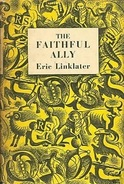 The Faithful Ally By Linklater, Eric - Books, Magazines, Comics