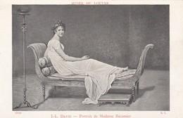 MUSEE DU LOUVRE---J.L. DAVID--portrait De Madame RECAMIER--voir 2 Scans - Musées