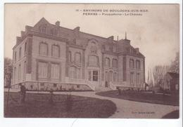 Pernes - Environs De Boulogne-sur-Mer (62) - Fouquehove - Le Château. Bon état, Non Circulé. - Other Municipalities