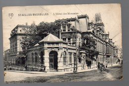St Gilles Bruxelles (Belgique) Hotel Des Monnaies  (voyagé 1913) (PPP4760) - Monuments, édifices