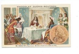 Chromo Louis XIV Molière Histoire De France Pub: Chocolat Guerin-Boutron 105 X 65 Mm  Bien - Guérin-Boutron