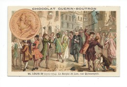Chromo Louis XV Banque De Law Histoire De France Pub: Chocolat Guerin-Boutron 105 X 65 Mm  Bien - Guérin-Boutron