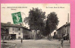 Belleville-sur-Saône  -  La  Croisée. Route De Mâcon - Belleville Sur Saone