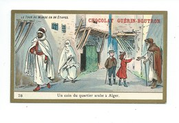 Chromo Algérie Colonies Françaises Alger Pub: Chocolat Guerin-Boutron 105 X 65 Mm  TB - Guérin-Boutron
