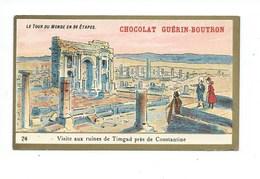 Chromo Algérie Constantine Ruines De Timgad Colonies Françaises   Pub: Chocolat Guerin-Boutron 105 X 65 Mm  TB - Guérin-Boutron