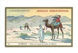 Chromo Algérie Biskra Colonies Françaises   Pub: Chocolat Guerin-Boutron 105 X 65 Mm  TB - Guérin-Boutron