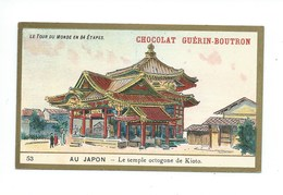 Chromo Japon Temple Octogone De Kioto Le Tour Du Monde Pub: Chocolat Guerin-Boutron 105 X 65 Mm TB - Guérin-Boutron