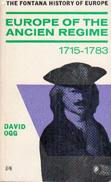 Europe Of The Ancien Regime 1715-1783 By Ogg, David - History