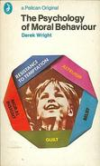 The Psychology Of Moral Behaviour (Pelican) By Wright, Derek (ISBN 9780140212921) - Psychology