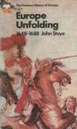 Europe Unfolding, 1648-1688 By John Stoye (ISBN 9780006321231) - History