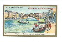 Chromo Italie Venise Pont Du Rialto Le Tour Du Monde Pub: Chocolat Guerin-Boutron 105 X 65 Mm TB - Guérin-Boutron