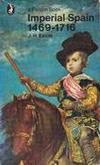 Imperial Spain: 1469-1716 (Pelican) By Elliott, J. H (ISBN 9780140210439) - History